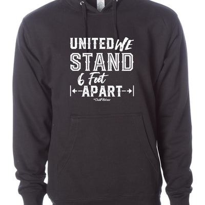 United We Stand 6 Feet Apart Hoodie