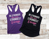 Be Stronger than your Strongest Excuse