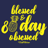 Blessed and 80 Day Obsessed Hoodie