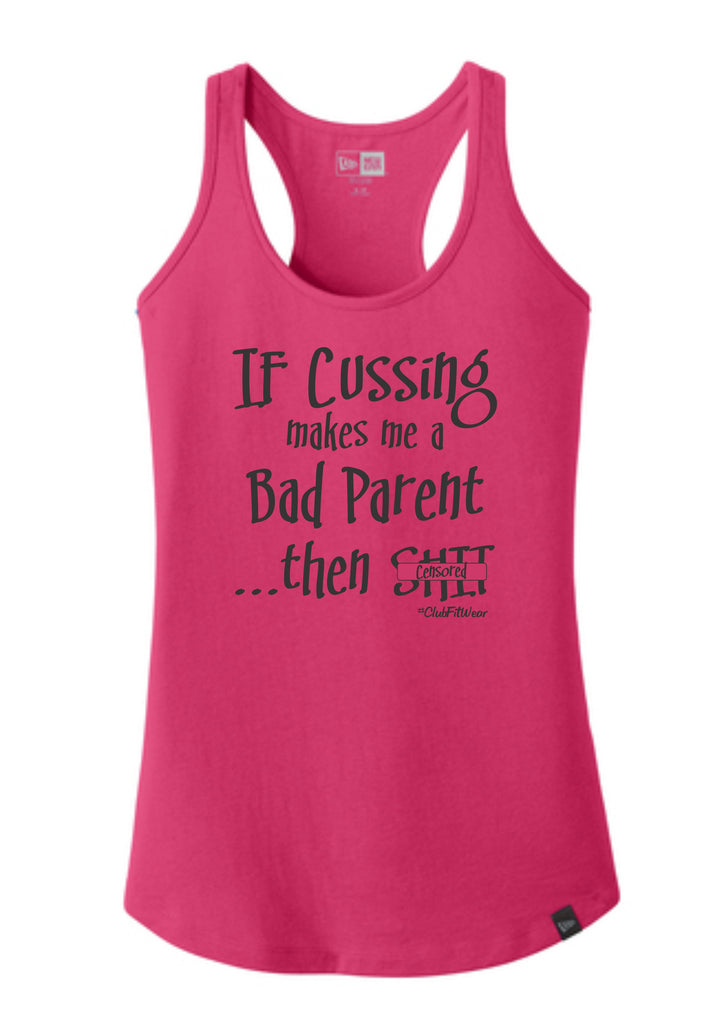 If Cussing makes me a Bad Parent ...then