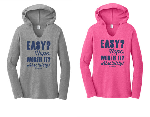Easy? Nope. Worth it? Absolutely! - Women's V-Neck Hooded Pullover