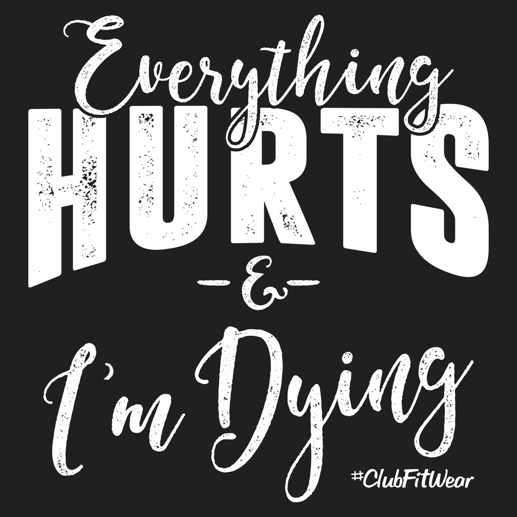 Everything Hurts and I'm Dying(Promo)