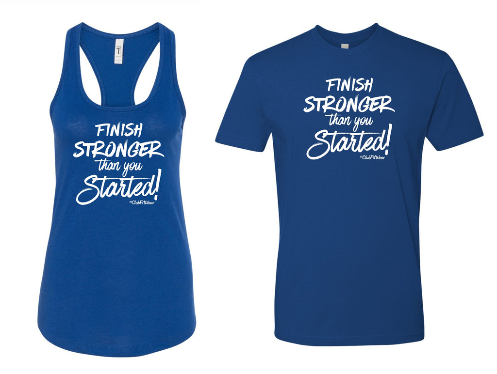 Finish Stronger than you Started