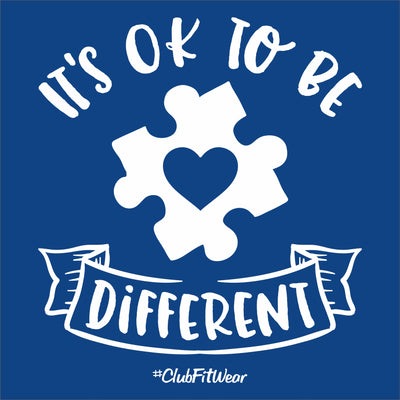 It's Ok to be Different - Autism Awareness
