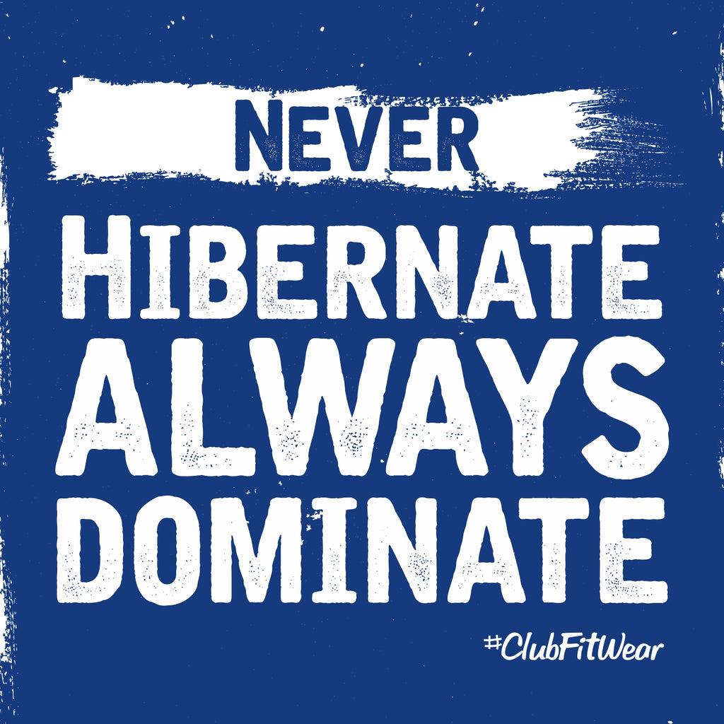 Never Hibernate Always Dominate