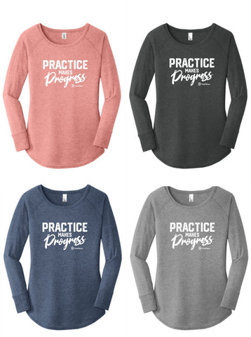Practice Makes Progress - Long Sleeve Tunic