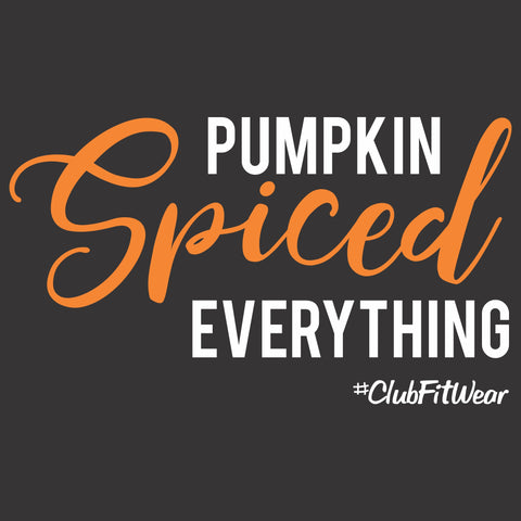 Pumpkin Spiced Everything