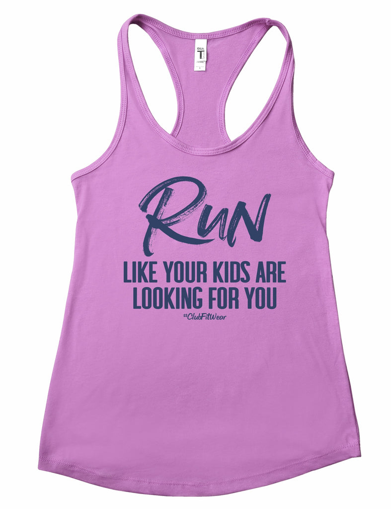 Run like your kids are looking for you