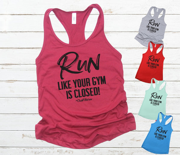 Run like your gym is closed!