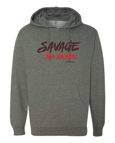 Savage Not Average Hoodie