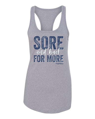 Sore and back for More