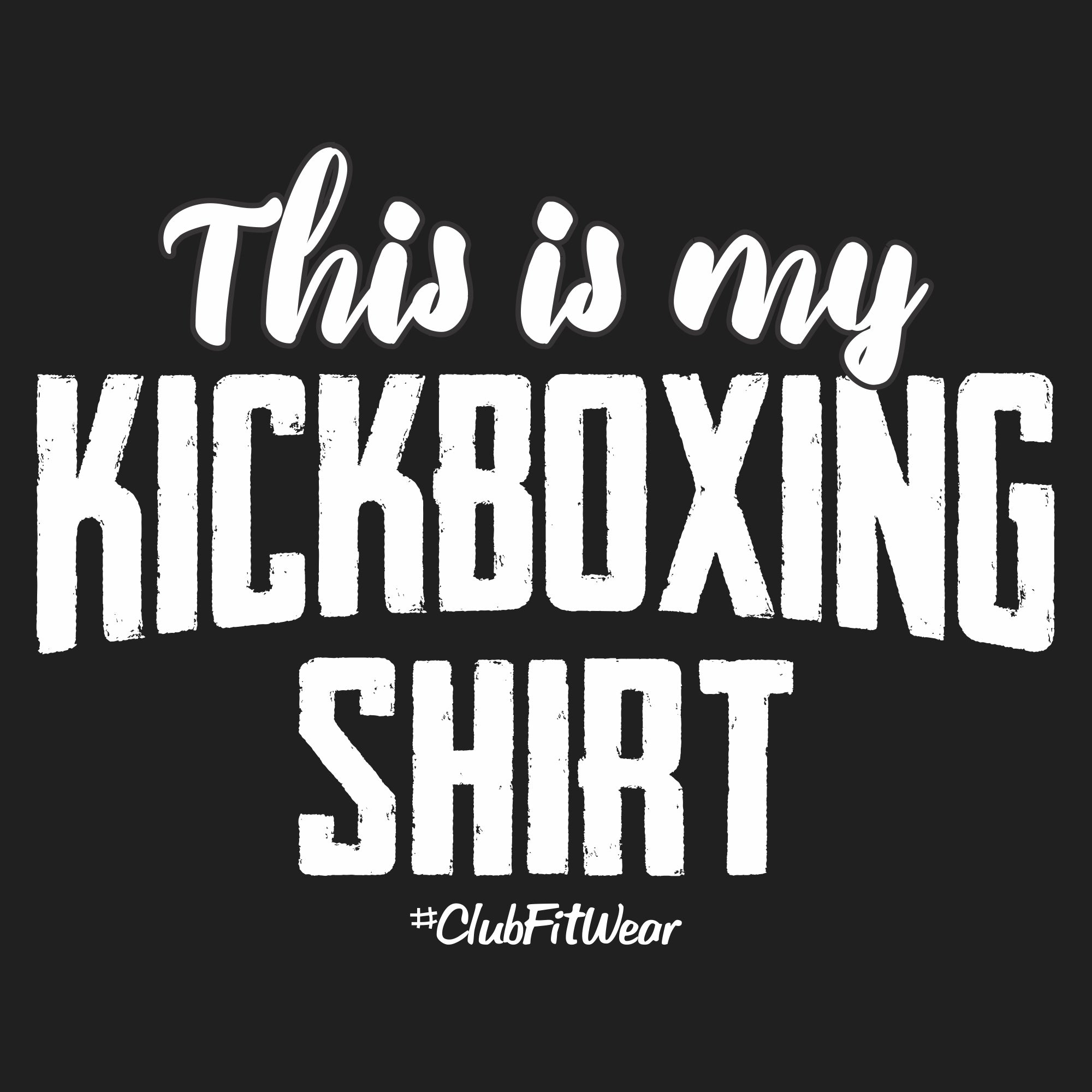This is my Kickboxing Shirt