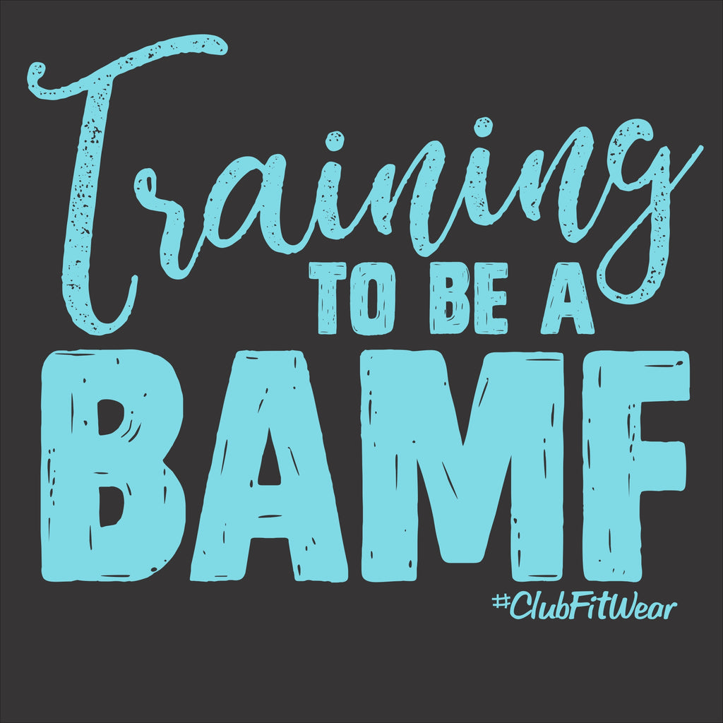 Training to be a BAMF