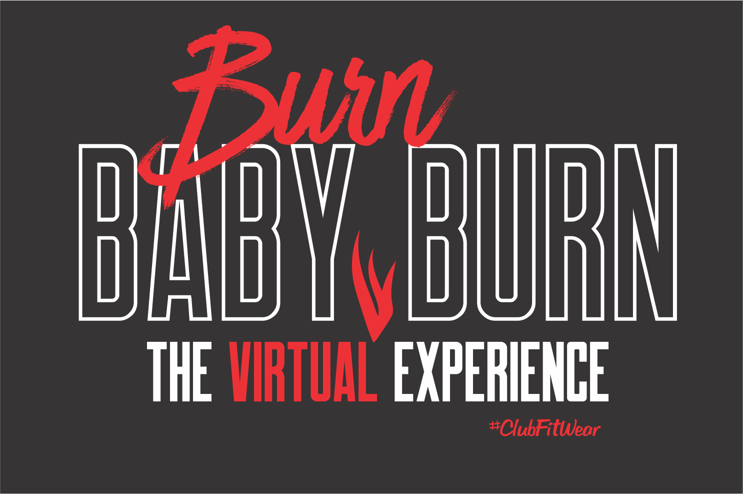 Burn Baby Burn - Burn Kickboxing VE Shirt