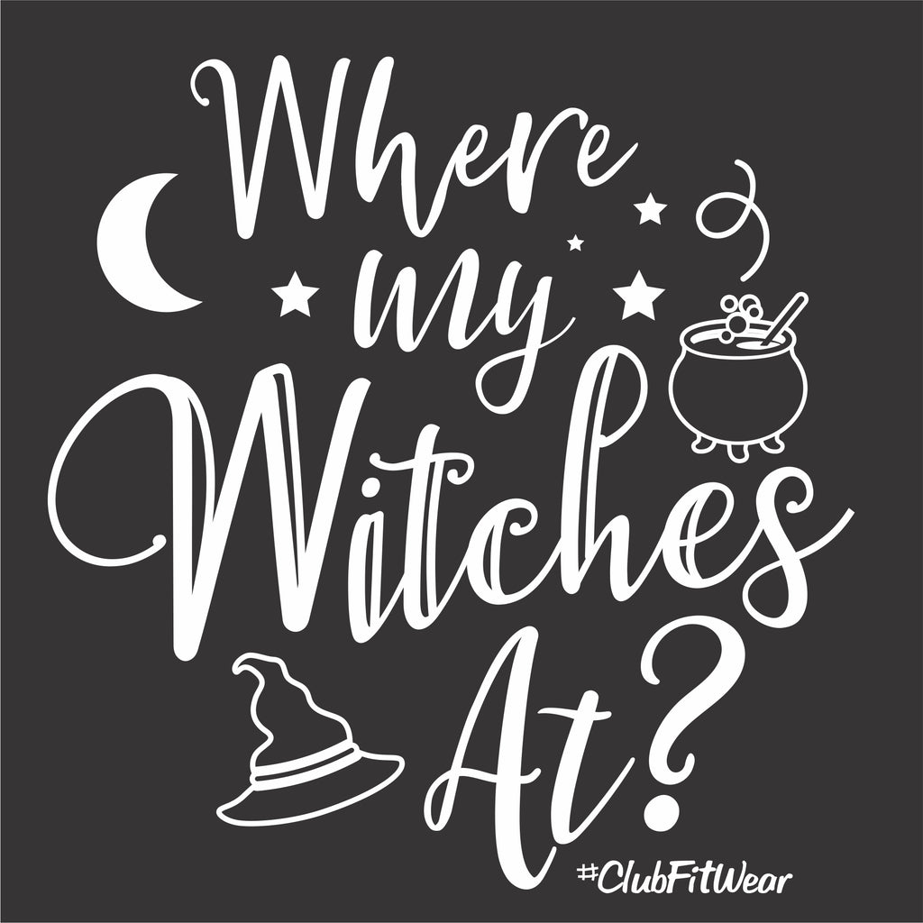Where my Witches At?