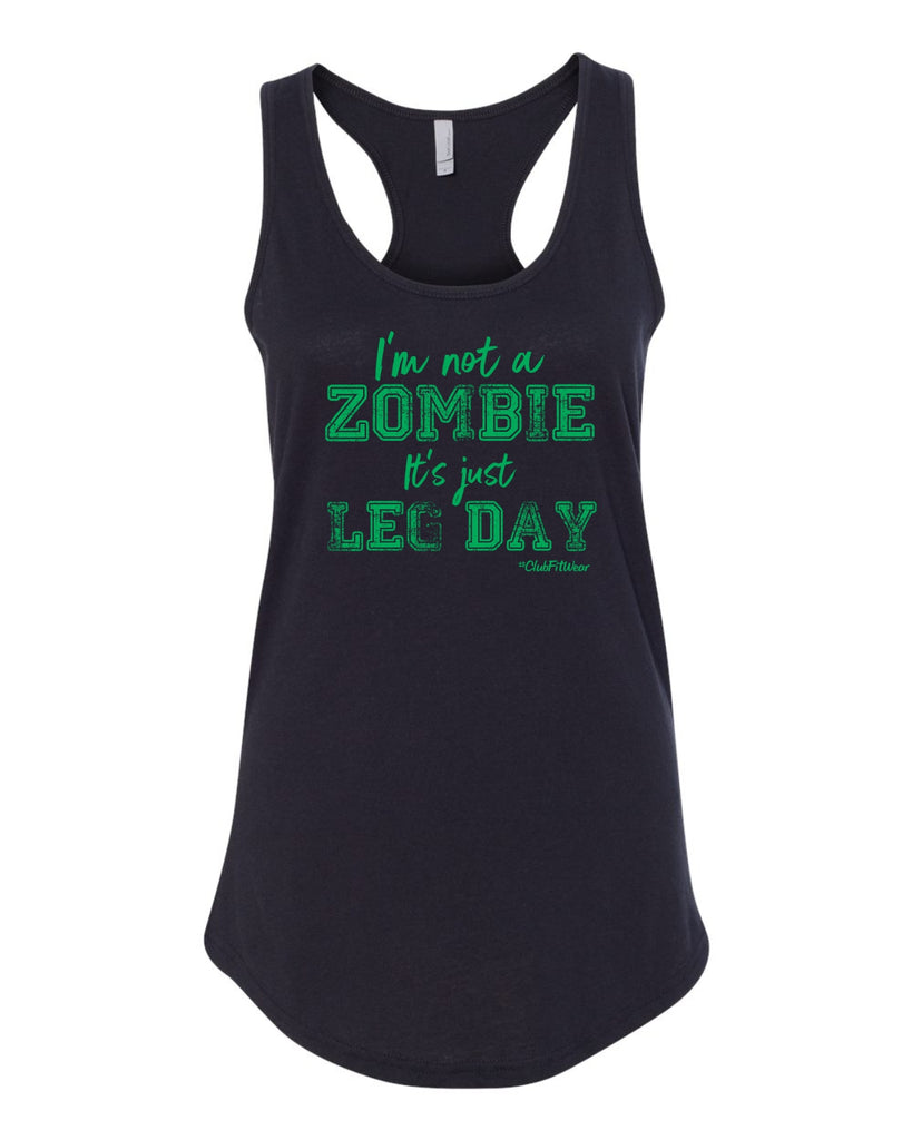 I'm not a Zombie It's just Leg Day