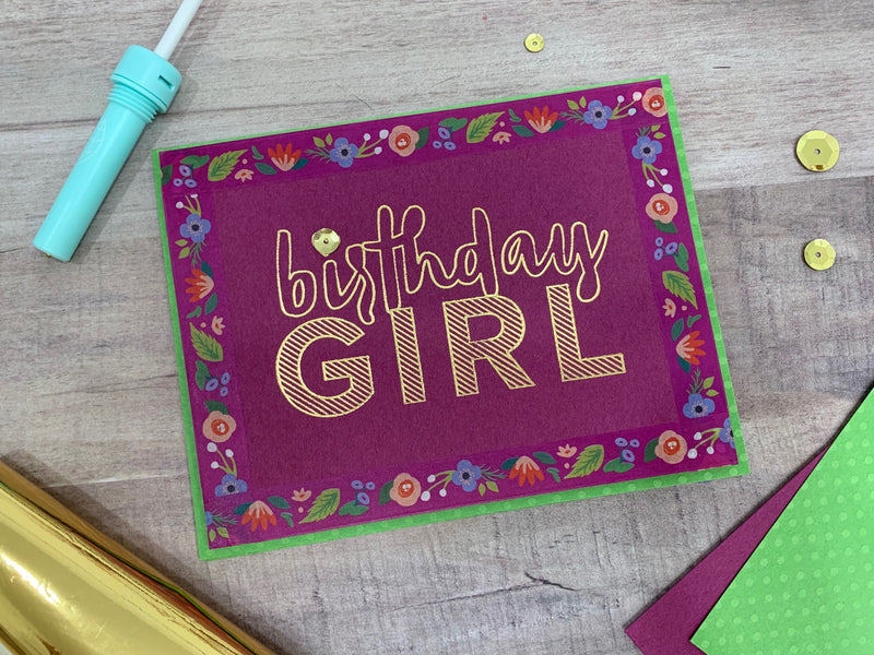 Make a Custom Foiled Birthday Card with the Foil Quill