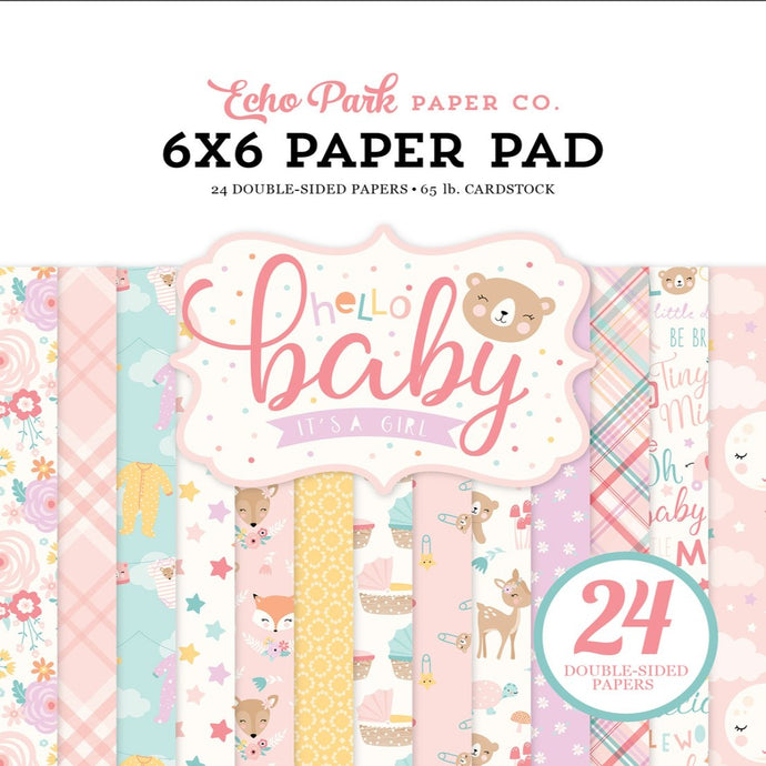 HELLO BABY GIRL 6x6 paper pad from Echo Park Paper Co.