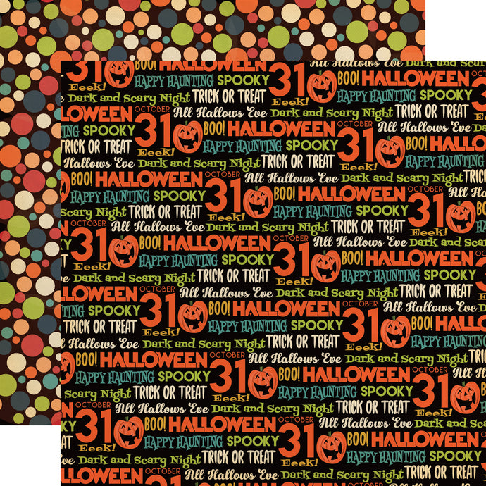 All Hallows Eve - 12x12 double-sided patterned cardstock with Halloween phrases and colorful dots from Carta Bella