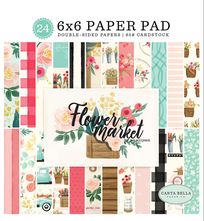 FLOWER MARKET 6x6 cardstock pad with 24 double-sided pages from Carta Bella Paper Co.