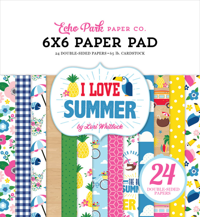 I LOVE SUMMER 6x6 Paper Pad with 24 double-sided pages by Echo Park Paper Co.