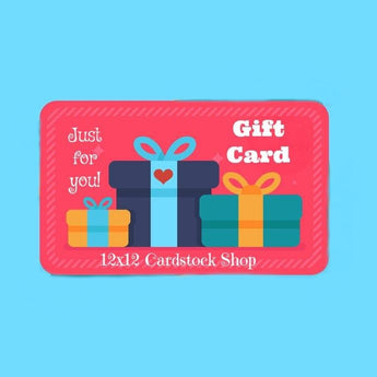 Gift card for 12x12 Cardstock Shop. Find over 250 colors of American Crafts and Bazzill Cardstock.