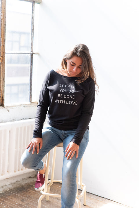 Let All You Do Sweatshirt