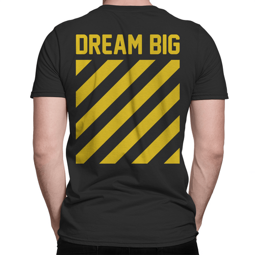 Dream Big - Yellow - Unisex T-Shirt