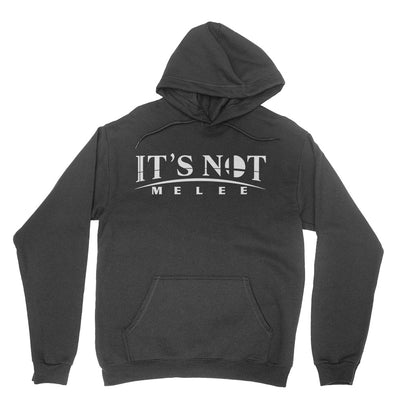 It's Not Melee - Unisex Pullover Hoodie Black