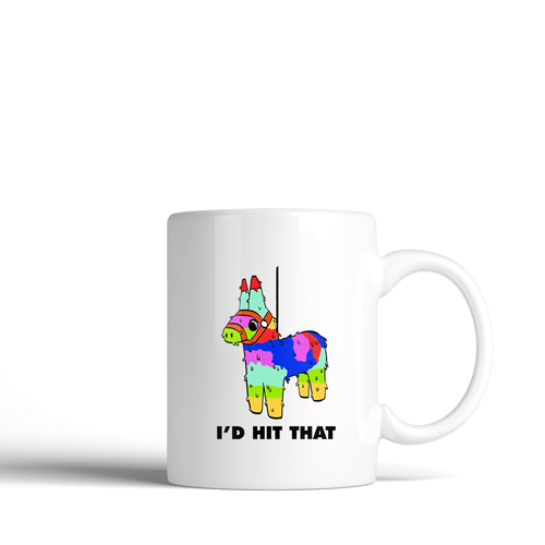 I'd Hit That - Lola -  Ceramic Mug