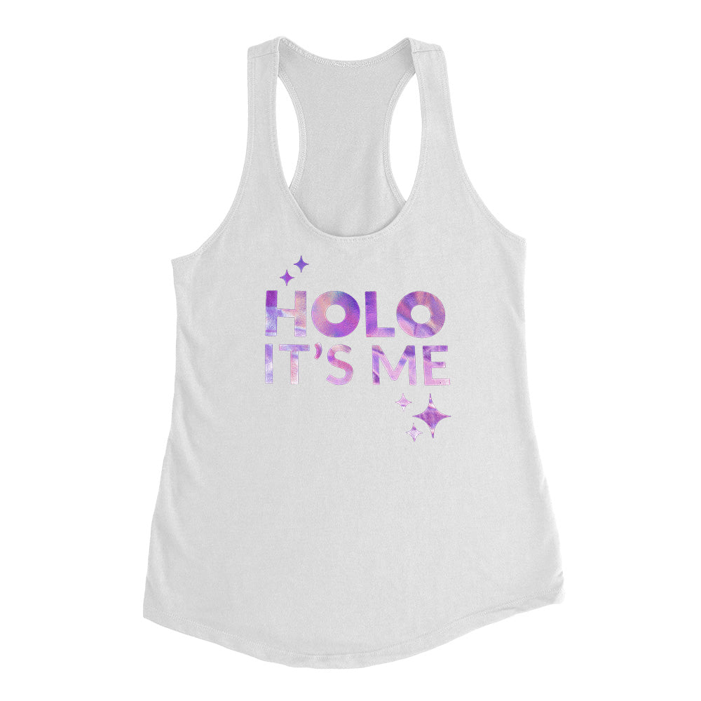 Holo Its Me - Purple Frost Holo - Ladies Racerback Tank
