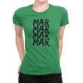 MarMar Stacked - Ladies T-Shirt Kelly Green