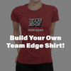 Team Edge - Build Your Own - Ladies T-Shirt