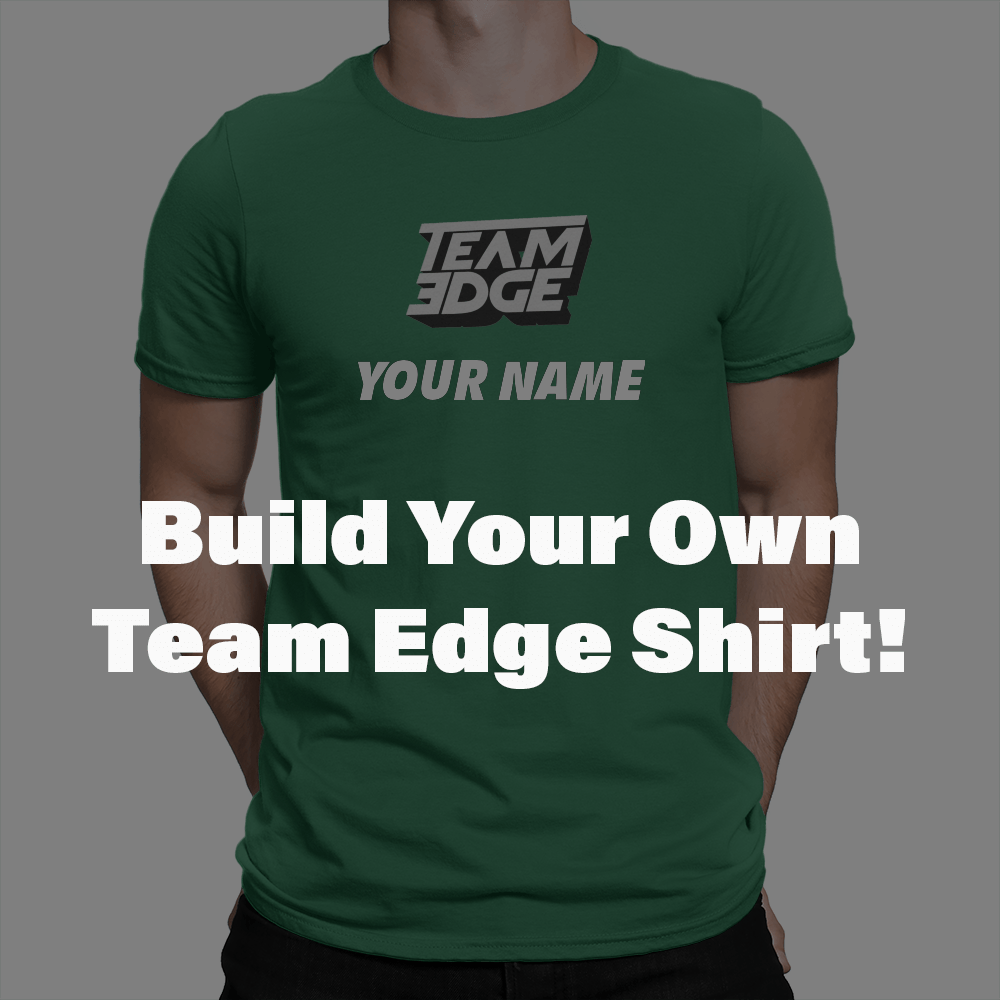 Team Edge Build Your Own Unisex T Shirt Crowdmade