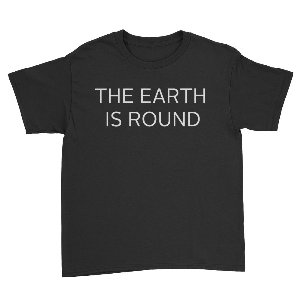 The Earth is Round - Youth Shirt