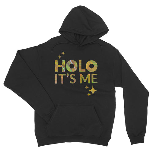Holo Its Me - Gold Holo - Unisex Pullover Hoodie Black