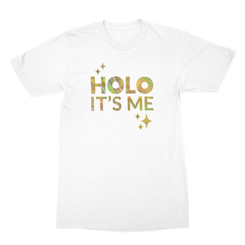 Holo Its Me - Gold Holo - Unisex T-Shirt White