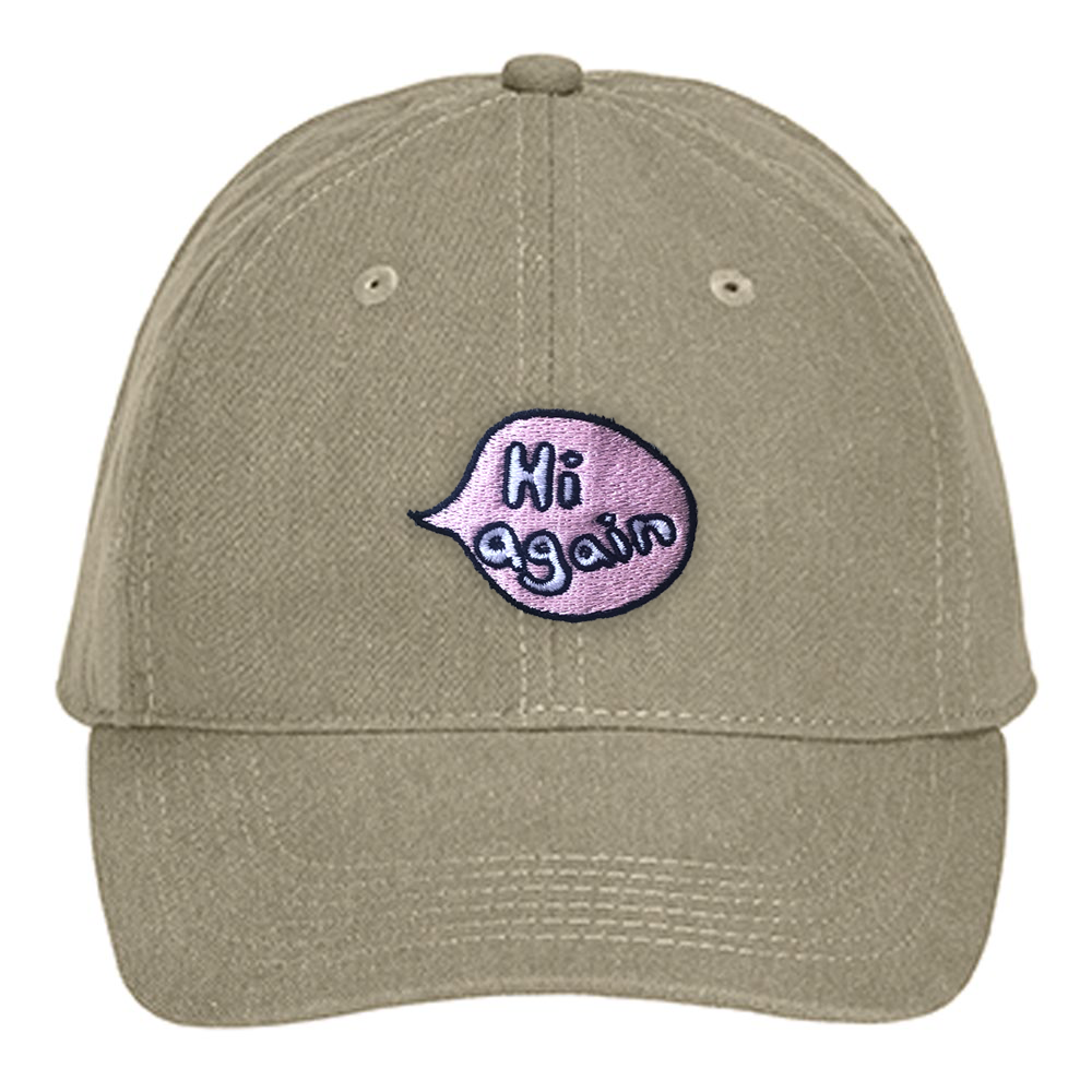 Hi Again Embroidered Dad Hat