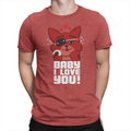 Baby I Love You Unisex Shirt