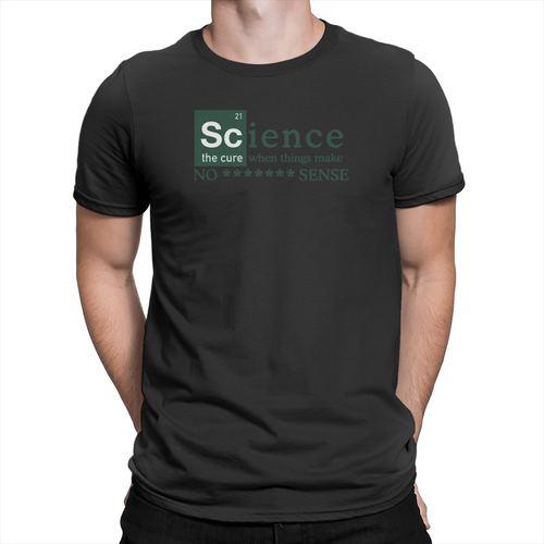 No ******* Sense Unisex Shirt Black