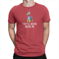 They'll Never Break Me - Lola - Unisex T-Shirt