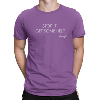 Stop It Get Some Help - Unisex T-Shirt Team Purple