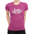 I Can Eat This! - Ladies T-Shirt