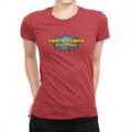 Super Power Beat Down - Ladies T-Shirt