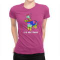 I'd Hit That - Lola - Ladies T-Shirt