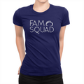Fam Squad - Ladies T-Shirt