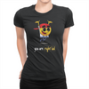 You Are Right Lad - Ladies T-Shirt Black