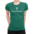 The Face Of Regret - Ladies T-Shirt