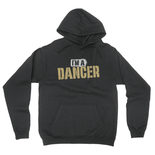I'm A Dancer Unisex Pullover Hoodie