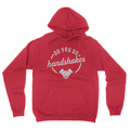 Do You Do Handshakes - Unisex Pullover Hoodie